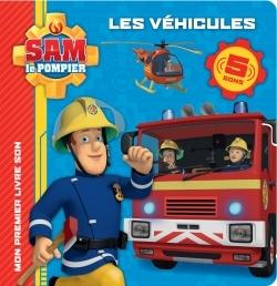 SAM LE POMPIER - LIVRE-SON-LES VEHICULES