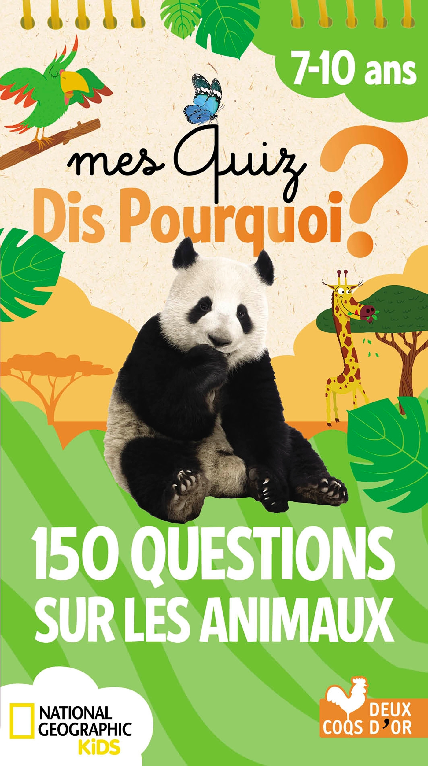 150 QUESTIONS SUR LES ANIMAUX - NATIONAL GEOGRAPHIC