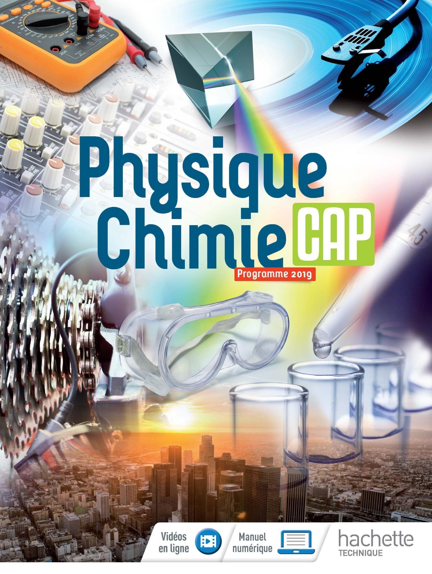 PHYSIQUE-CHIMIE CAP - LIVRE ELEVE - ED. 2019