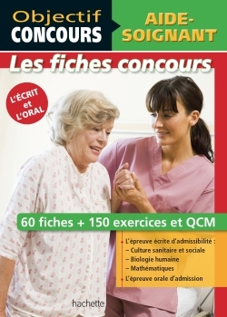 OBJECTIF CONCOURS - FICHES AIDE-SOIGNANT