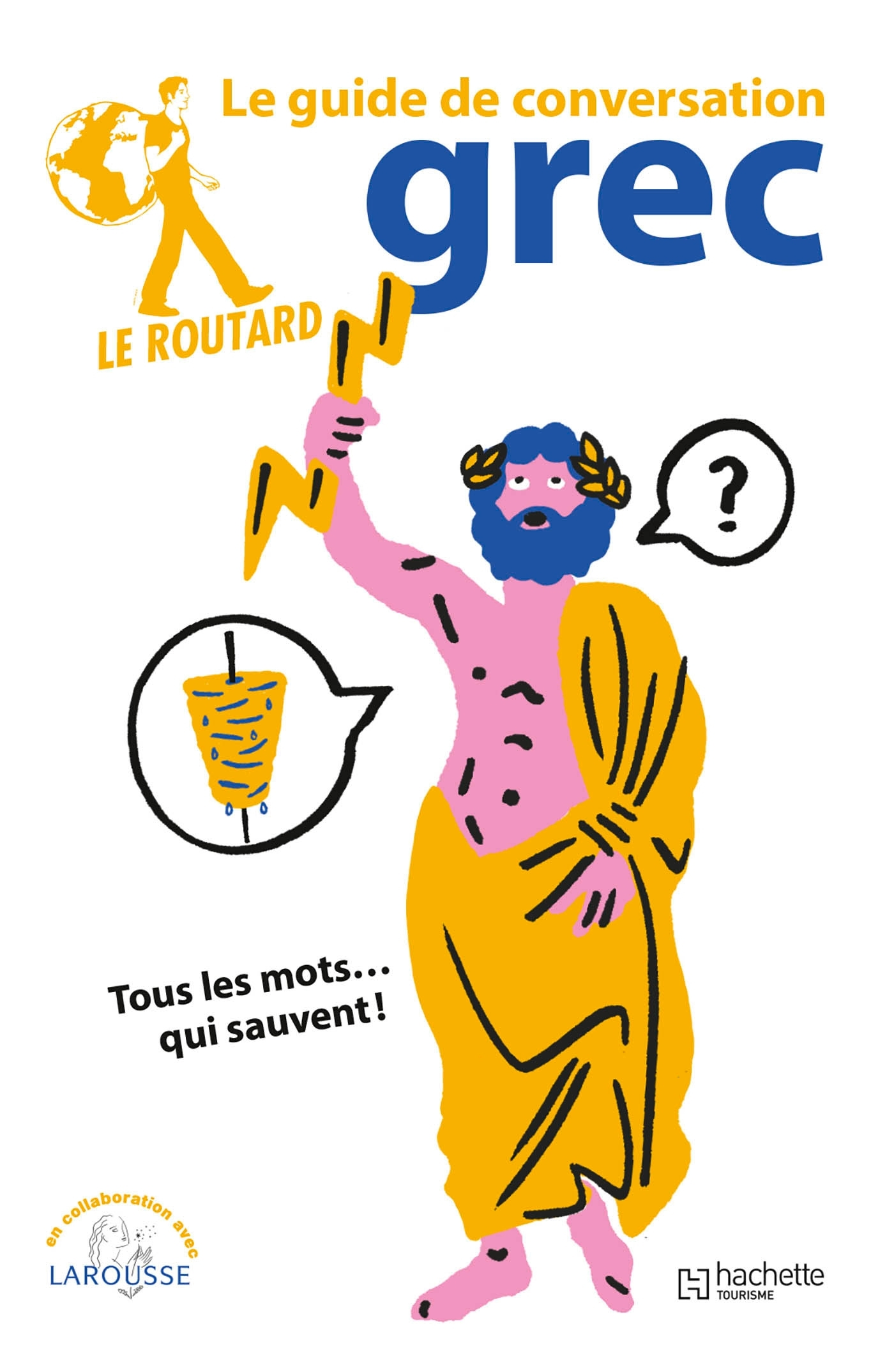 LE ROUTARD GUIDE DE CONVERSATION GREC