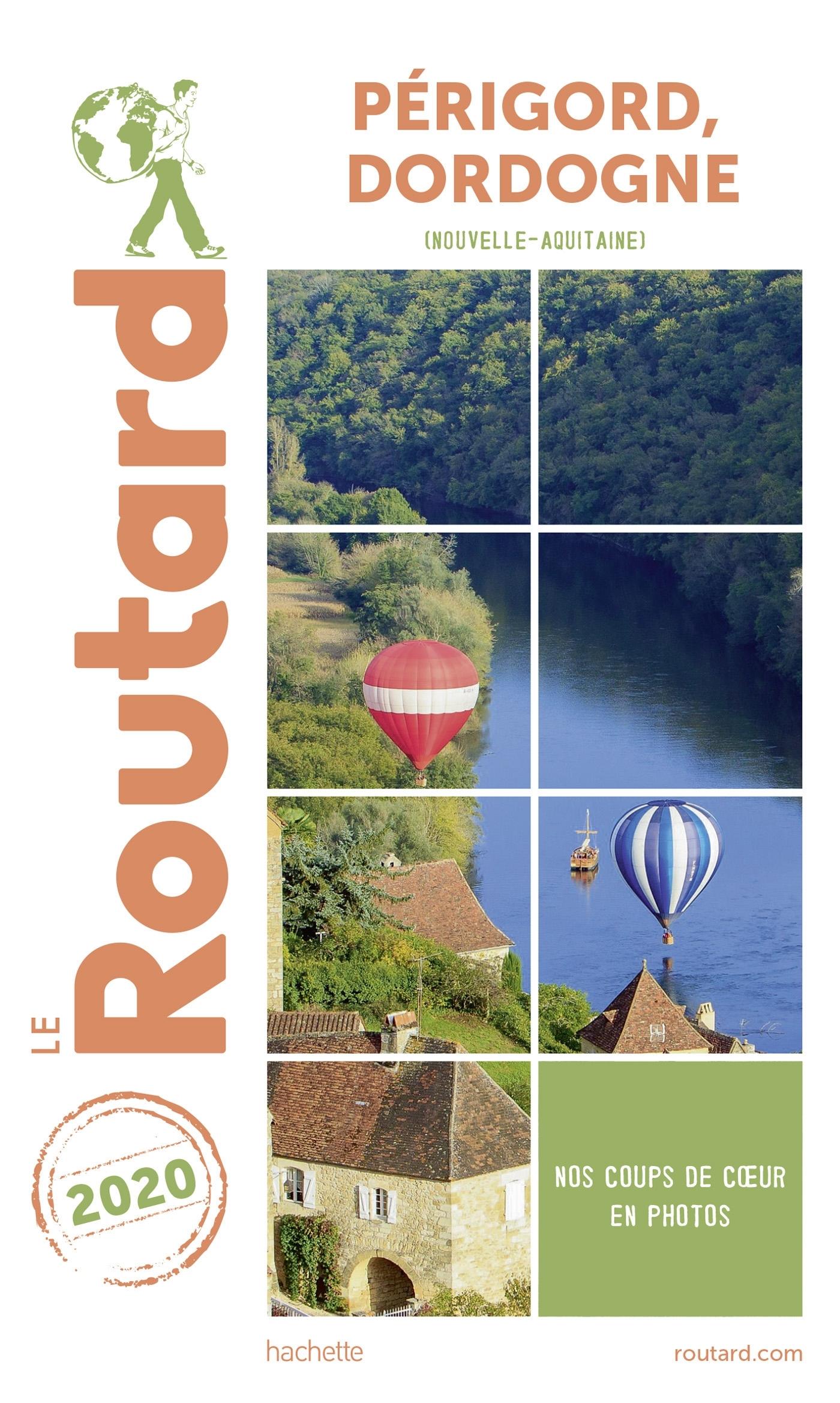 GUIDE DU ROUTARD PERIGORD, DORDOGNE 2020