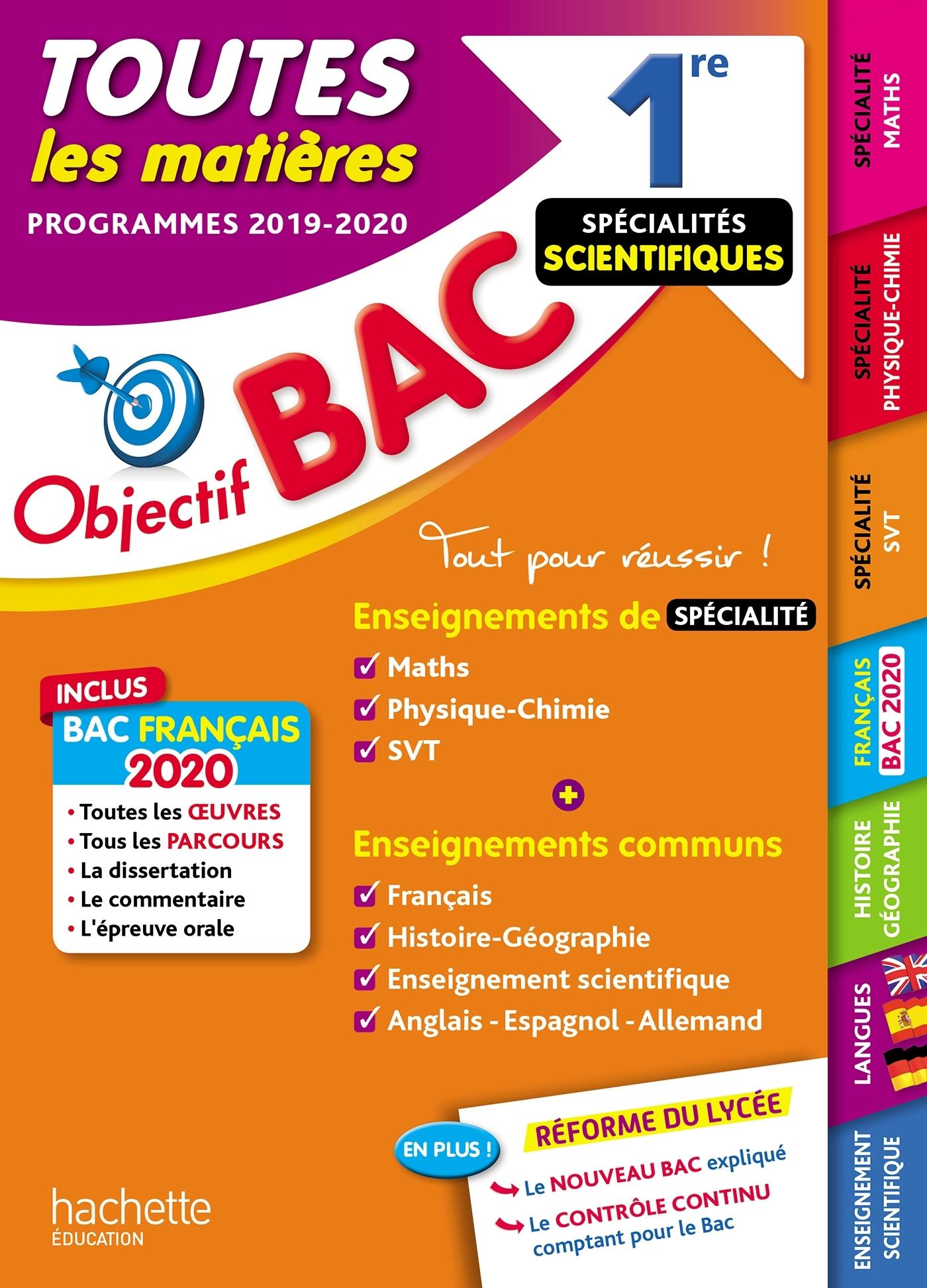 OBJECTIF BAC 1RE ENSEIGNEMENTS COMMUNS + SPECIALITES MATHS-PHYSIQUE-CHIMIE-SVT BAC 2020