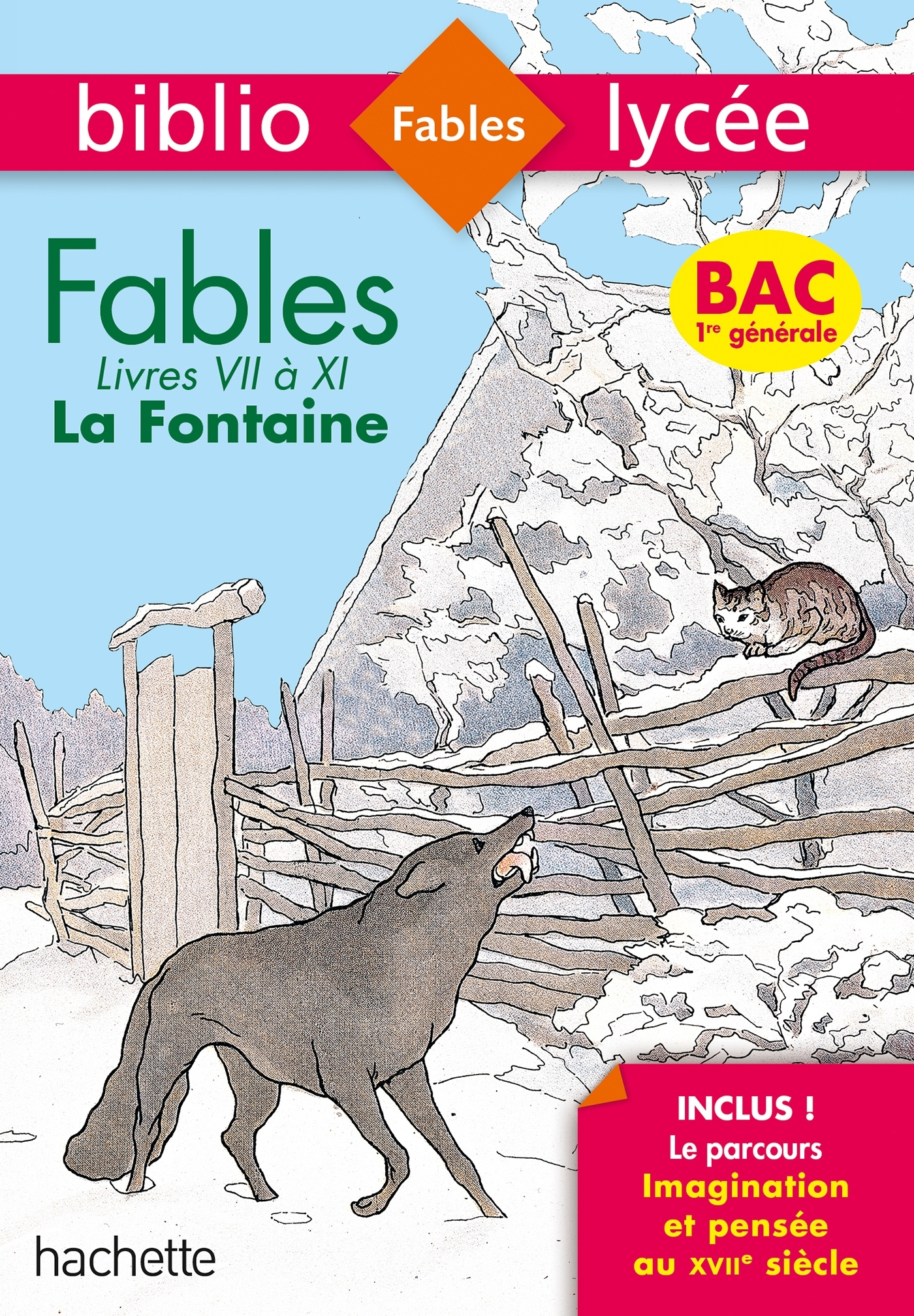 BIBLIOLYCEE FABLES DE LA FONTAINE BAC 2020 - SERIES GENERALES - LIVRES DE VII A XI