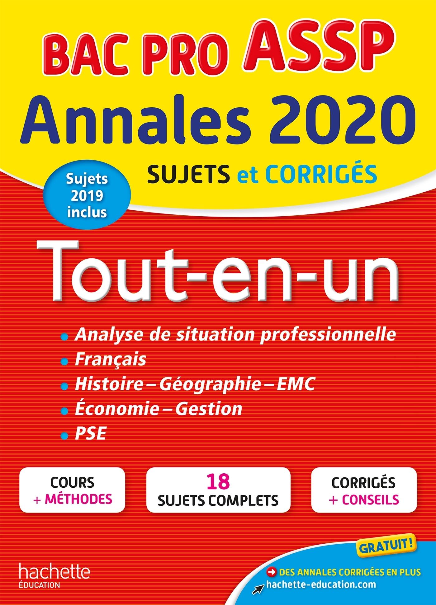 ANNALES BAC 2020 LE TOUT-EN-UN BAC PRO ASSP