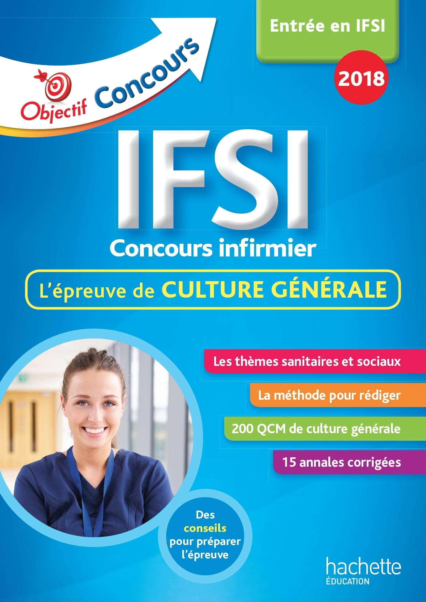OBJECTIF CONCOURS LES ANNALES CULTURE GENERALE IFSI CONCOURS 2018