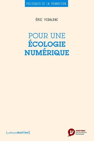 POUR UNE ECOLOGIE NUMERIQUE