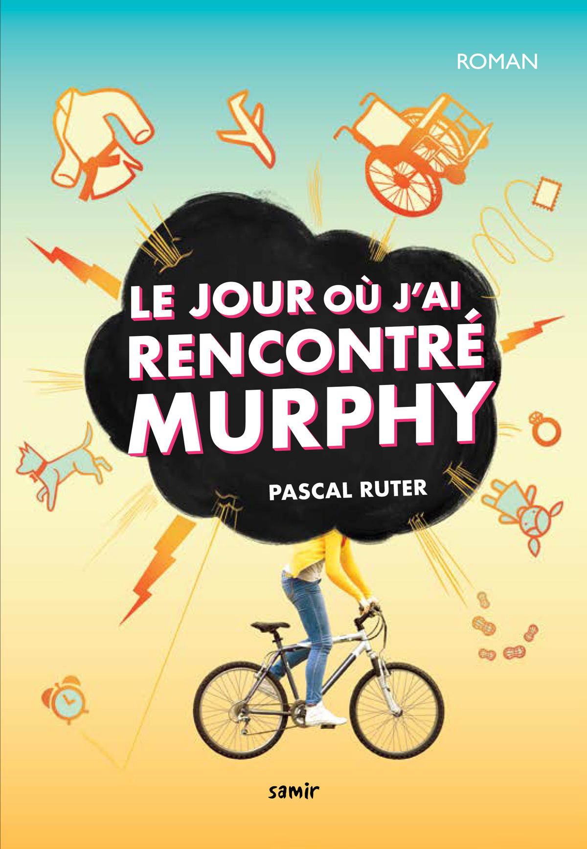 LE JOUR OU J'AI RENCONTRE MURPHY
