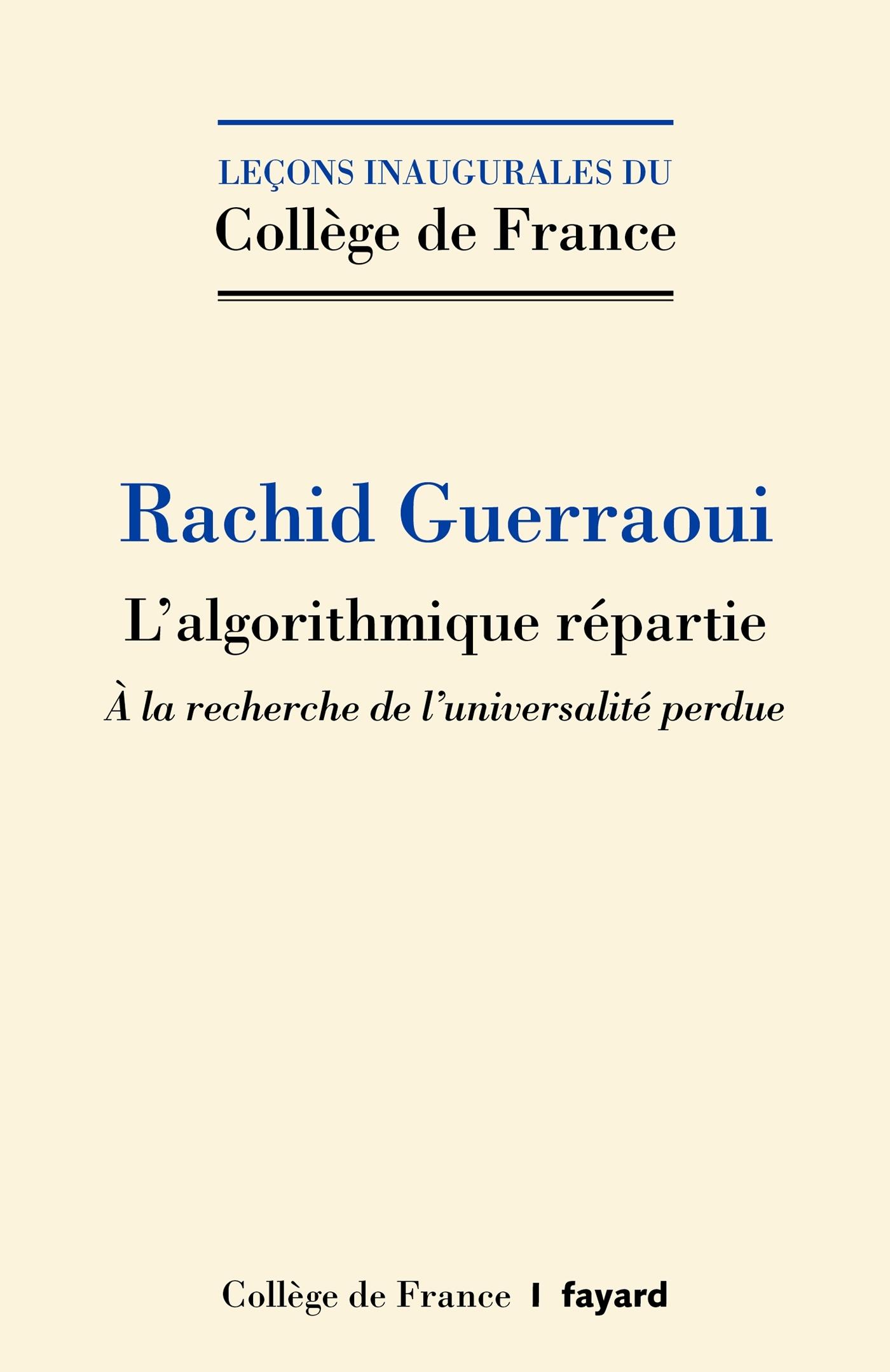 L'ALGORITHMIQUE REPARTIE - A LA RECHERCHE DE L'UNIVERSALITE PERDUE