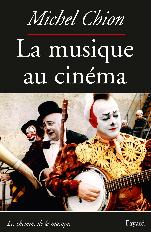 LA MUSIQUE AU CINEMA-NOUVELLE EDITION