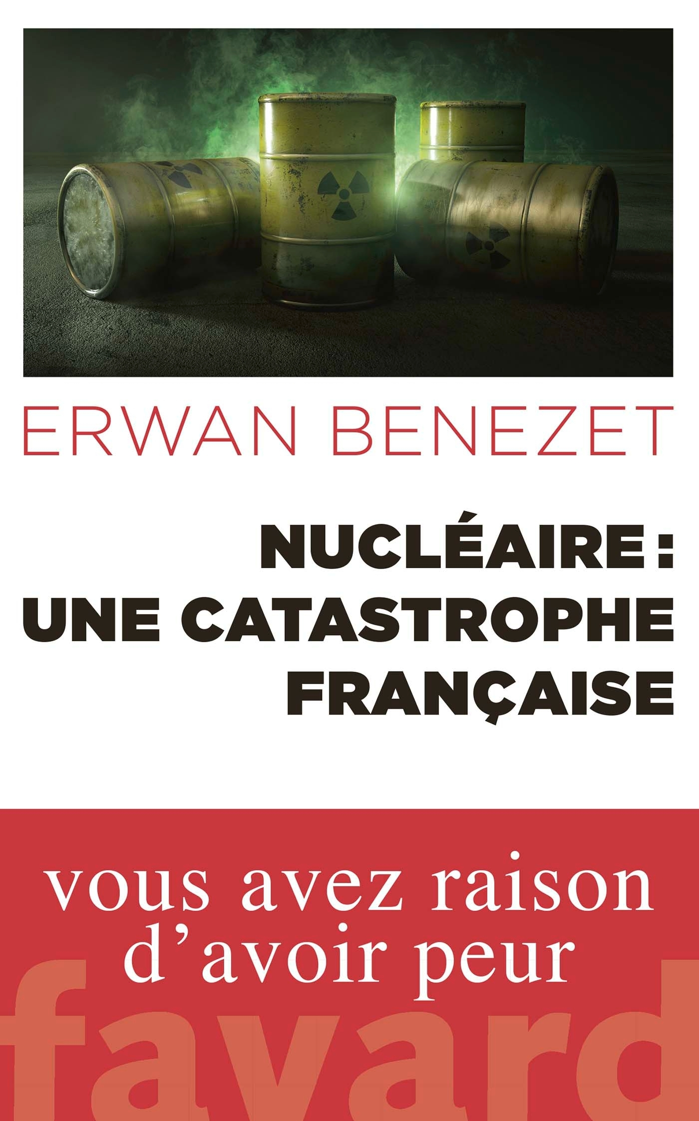 NUCLEAIRE : UNE CATASTROPHE FRANCAISE