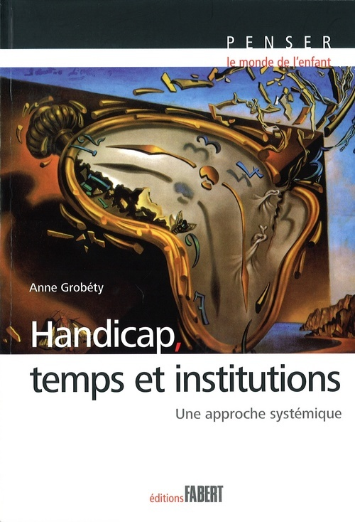 HANDICAP, TEMPS ET INSTITUTIONS