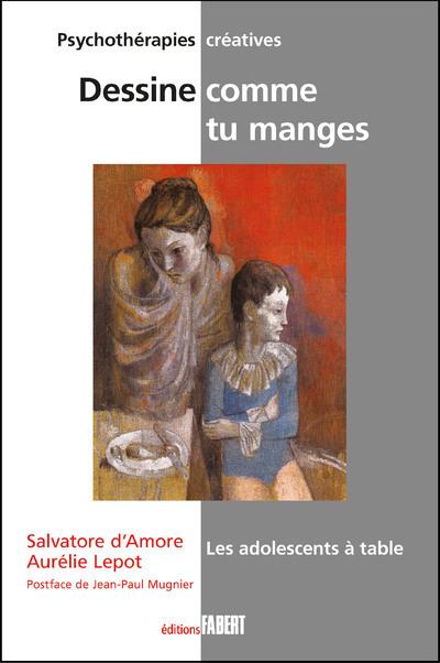 DESSINE COMME TU MANGES : LES ADOLESCENTS A TABLE
