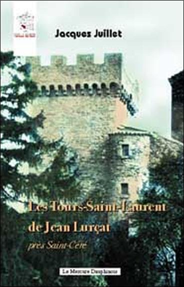 LES TOURS-SAINT-LAURENT DE JEAN LURCAT PRES SAINT-CERE