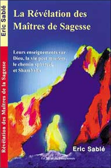 REVELATION DES MAITRES DE SAGESSE