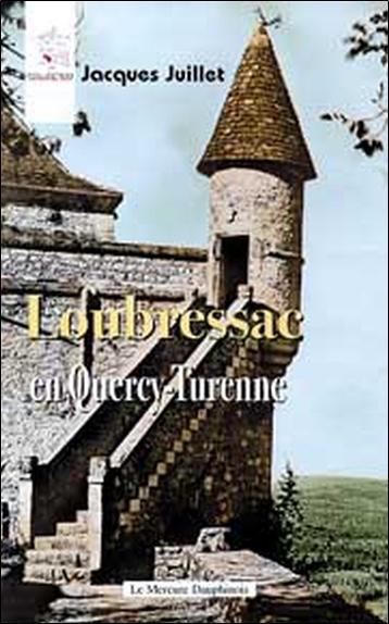 LOUBRESSAC EN QUERCY-TURENNE