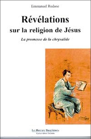 REVELATIONS SUR LA RELIGION DE JESUS