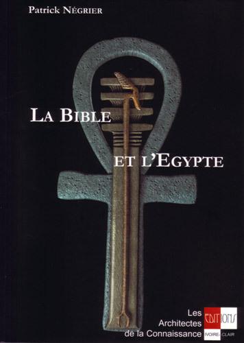 LA BIBLE ET L'EGYPTE