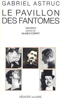 LE PAVILLON DES FANTOMES - MEMOIRES