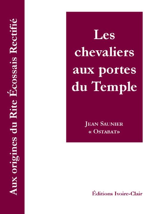 LES CHEVALIERS AUX PORTES DU TEMPLE