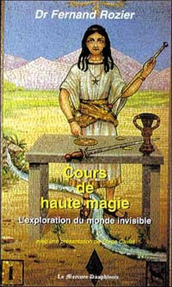 COURS DE HAUTE MAGIE - MONDE INVISIBLE
