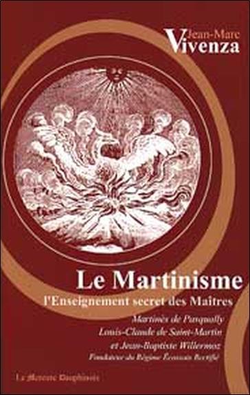 MARTINISME - ENSEIGNEMENT SECRET DES MAITRES