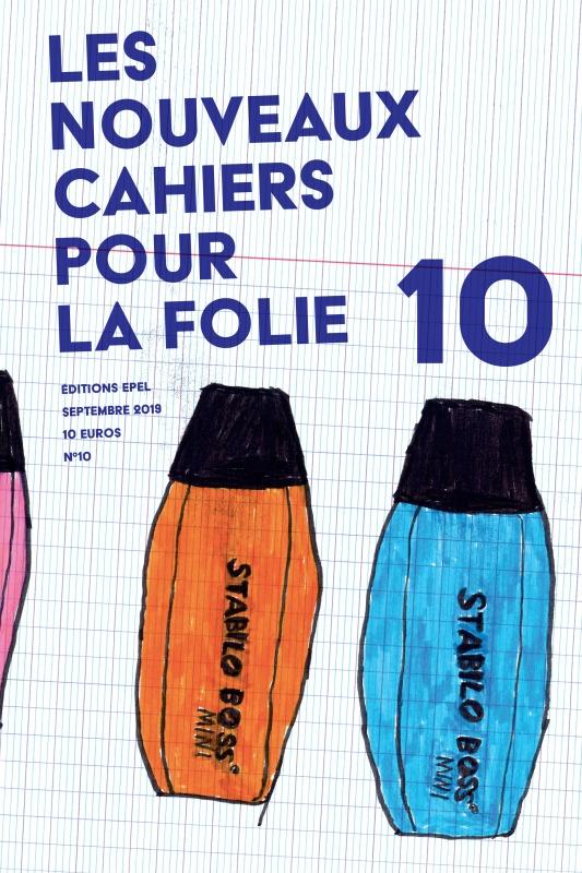 LES NOUVEAUX CAHIERS POUR LA FOLIE N 10