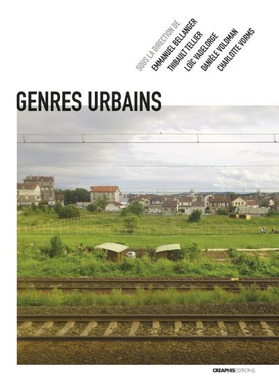 GENRES URBAINS - AUTOUR D'ANNIE FOURCAUT