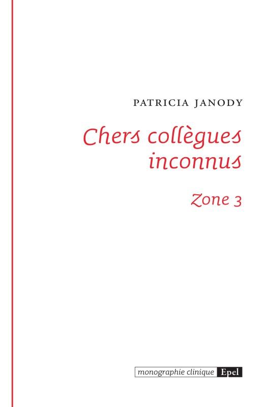 CHERS COLLEGUES INCONNUS - ZONE 3
