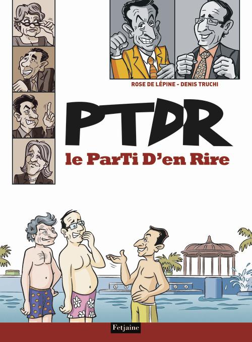 P.T.D.R.. LE PARTI D'EN RIRE