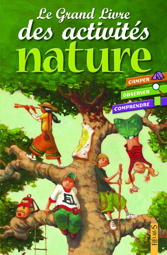 LE GRAND LIVRE DES ACTIVITES NATURE