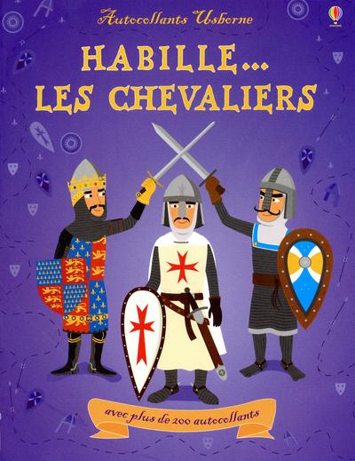 HABILLE LES CHEVALIERS