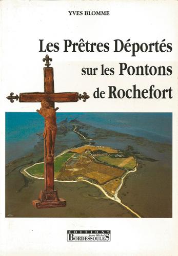 LES PRETRES DEPORTES SUR LES PONTONS DE ROCHEFORT