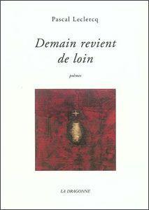 DEMAIN REVIENT DE LOIN