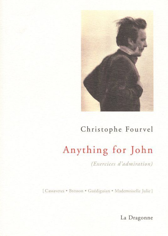 ANYTHING FOR JOHN - EXERCISES D'ADMIRATION