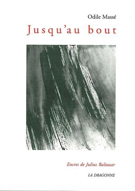 JUSQU'AU BOUT