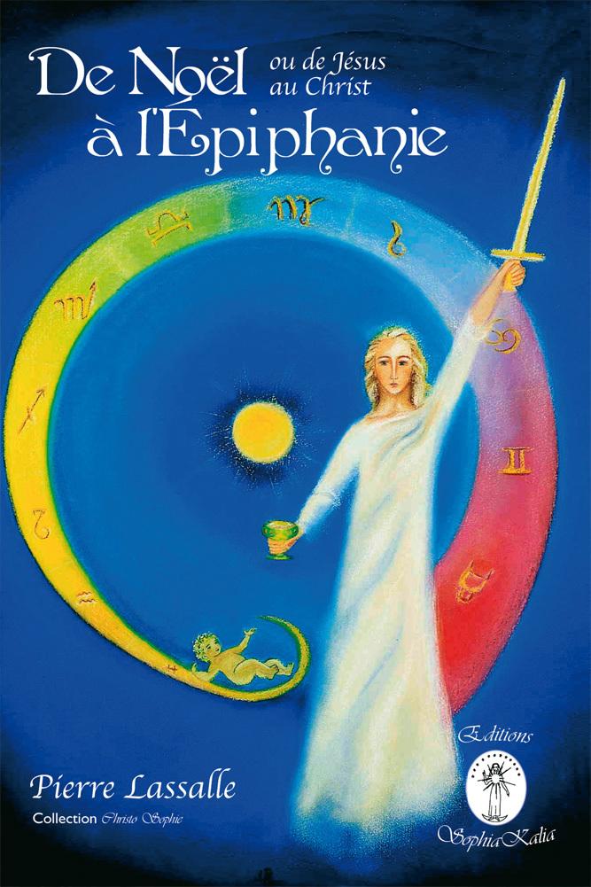 DE NOEL A L'EPIPHANIE - OU DE JESUS AU CHRIST