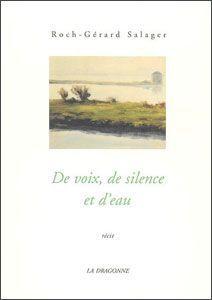 DE VOIX DE SILENCE ET D'EAU