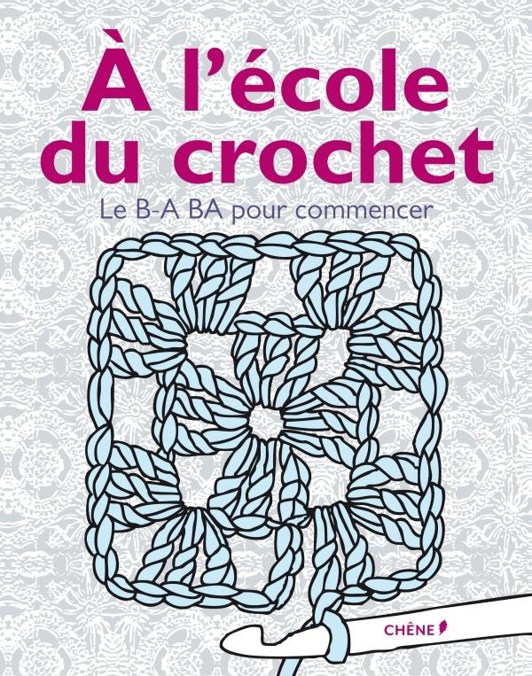 A L'ECOLE DU CROCHET