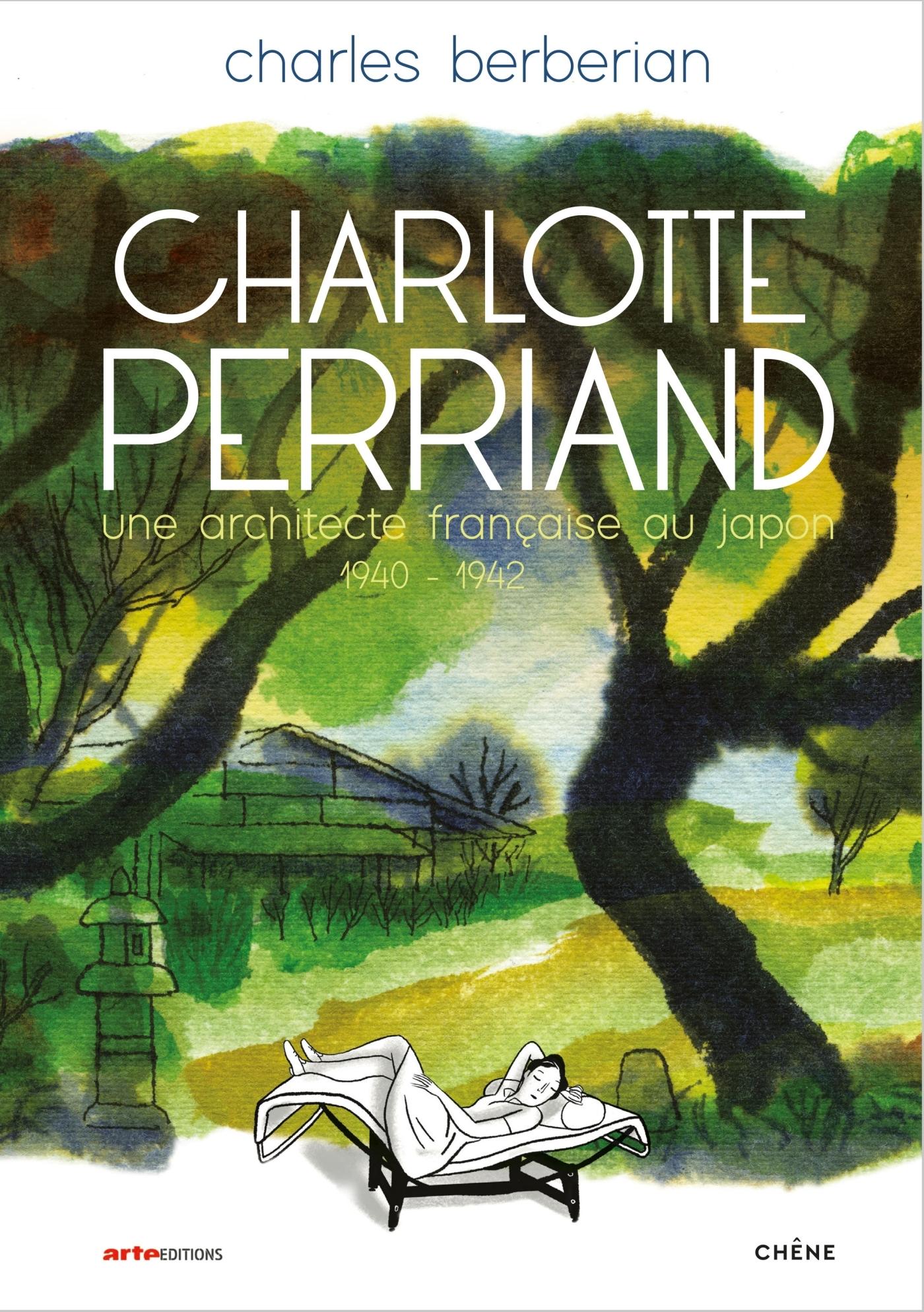 CHARLOTTE PERRIAND - UNE ARCHITECTE FRANCAISE AU JAPON (1940-1942)