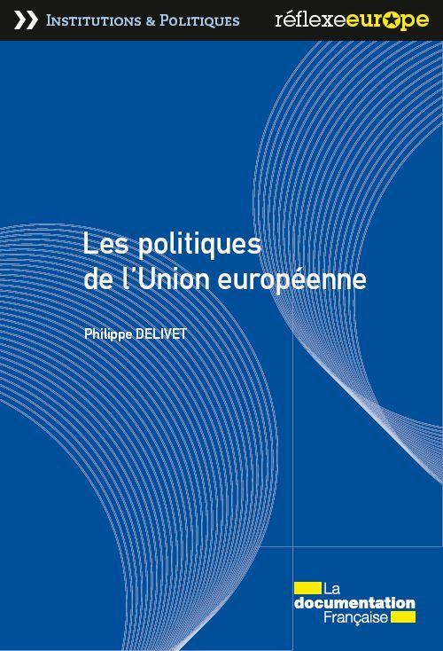 LES POLITIQUES DE L'UNION EUROPEENNE