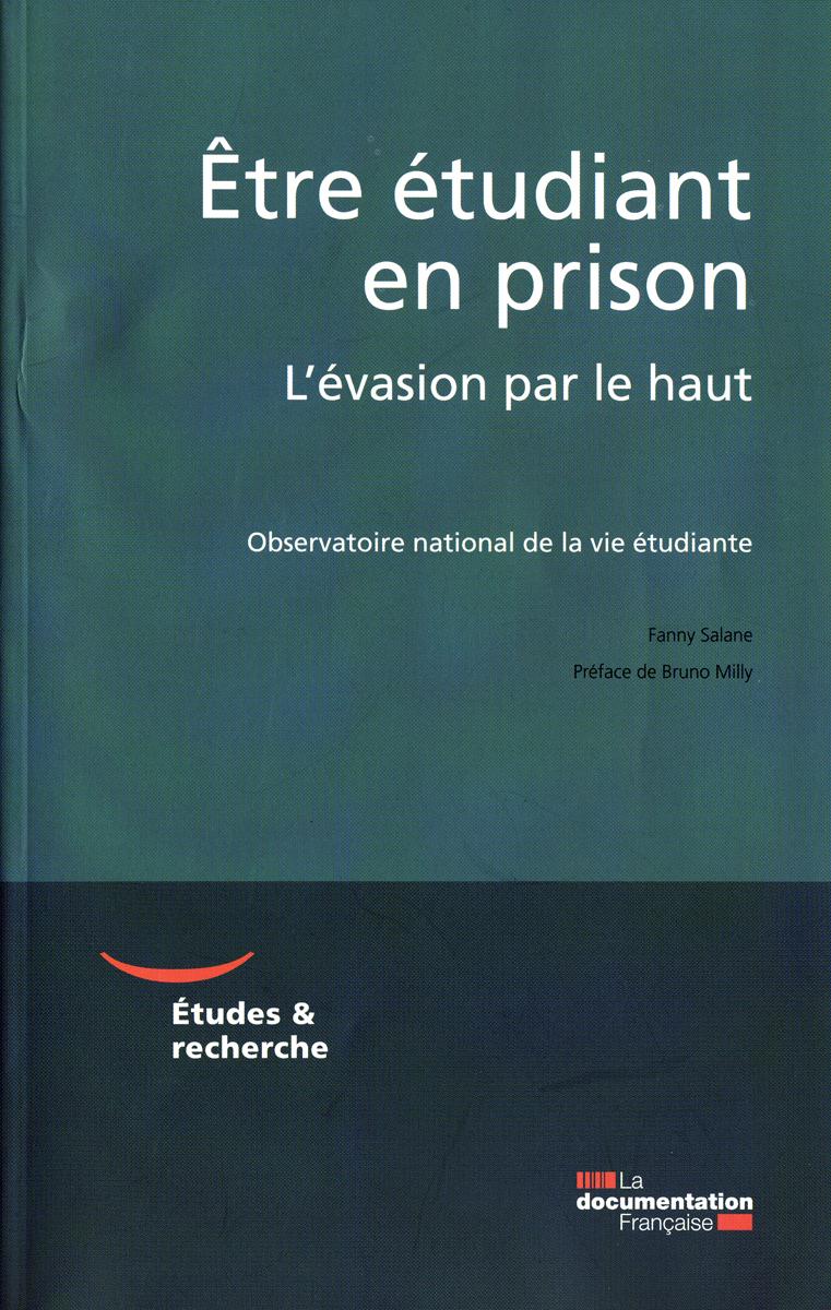 ETRE ETUDIANT EN PRISON - L'EVASION PAR LE HAUT - OBSERVATOIRE NATIONAL DE LA VIE ETUDIANTE