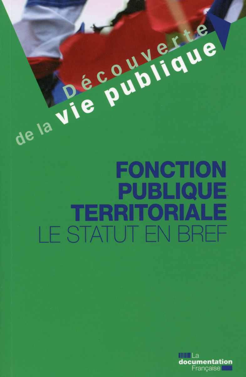 FONCTION PUBLIQUE TERRITORIALE (LA)