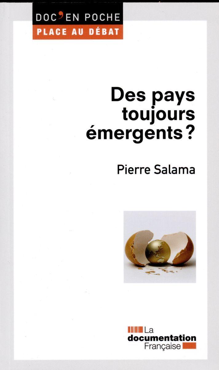 PAYS TOUJOURS EMERGENTS ? (DES)
