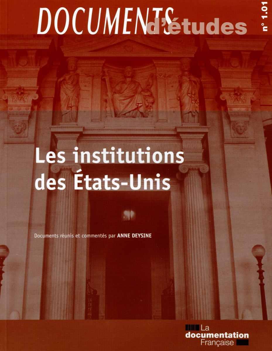 LES INSTITUTIONS DES ETATS-UNIS - DE N 1.01