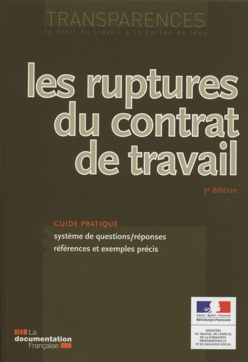 LES RUPTURES DU CONTRAT DE TRAVAIL (3ED).