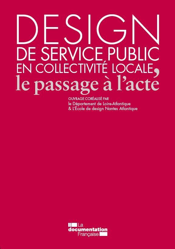 DESIGN DE SERVICE PUBLIC EN COLLECTIVITE LOCALE - LE PASSAGE A L'ACTE