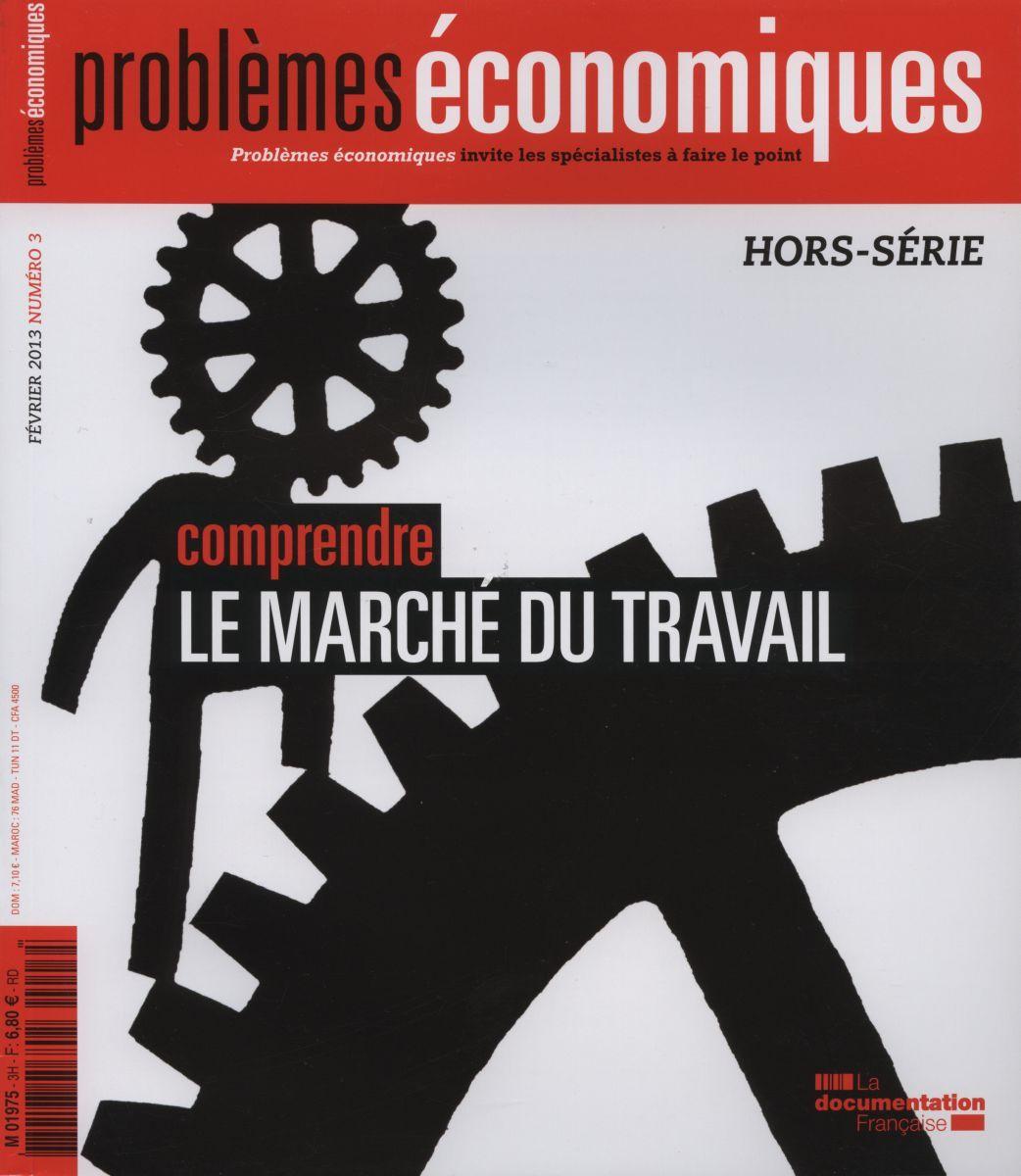 COMPRENDRE LE MARCHE DU TRAVAIL - PE HS N 3