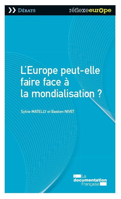 L'EUROPE PEUT-ELLE FAIRE FACE A LA MONDIALISATION?