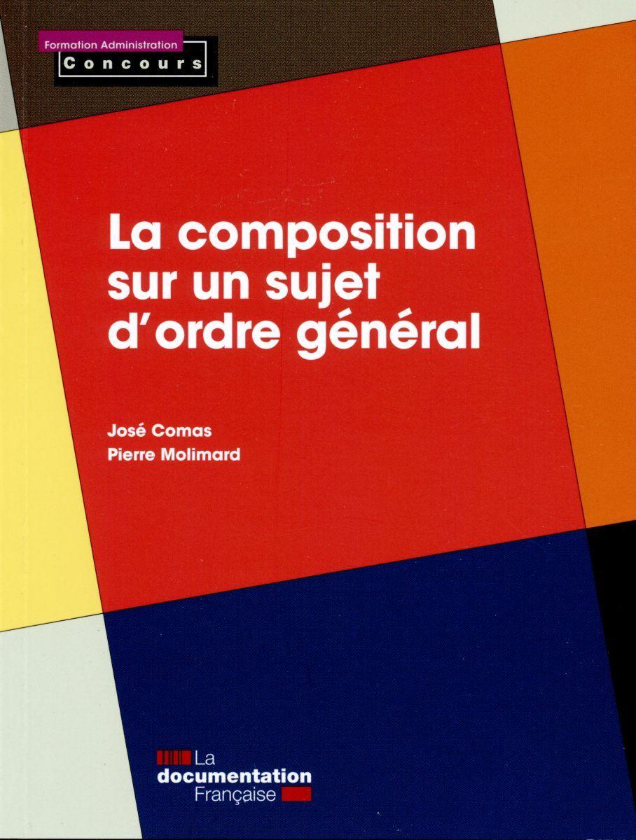 COMPOSITION SUR UN SUJET D'ORDRE GENERAL - EDITION 2015 (LA)